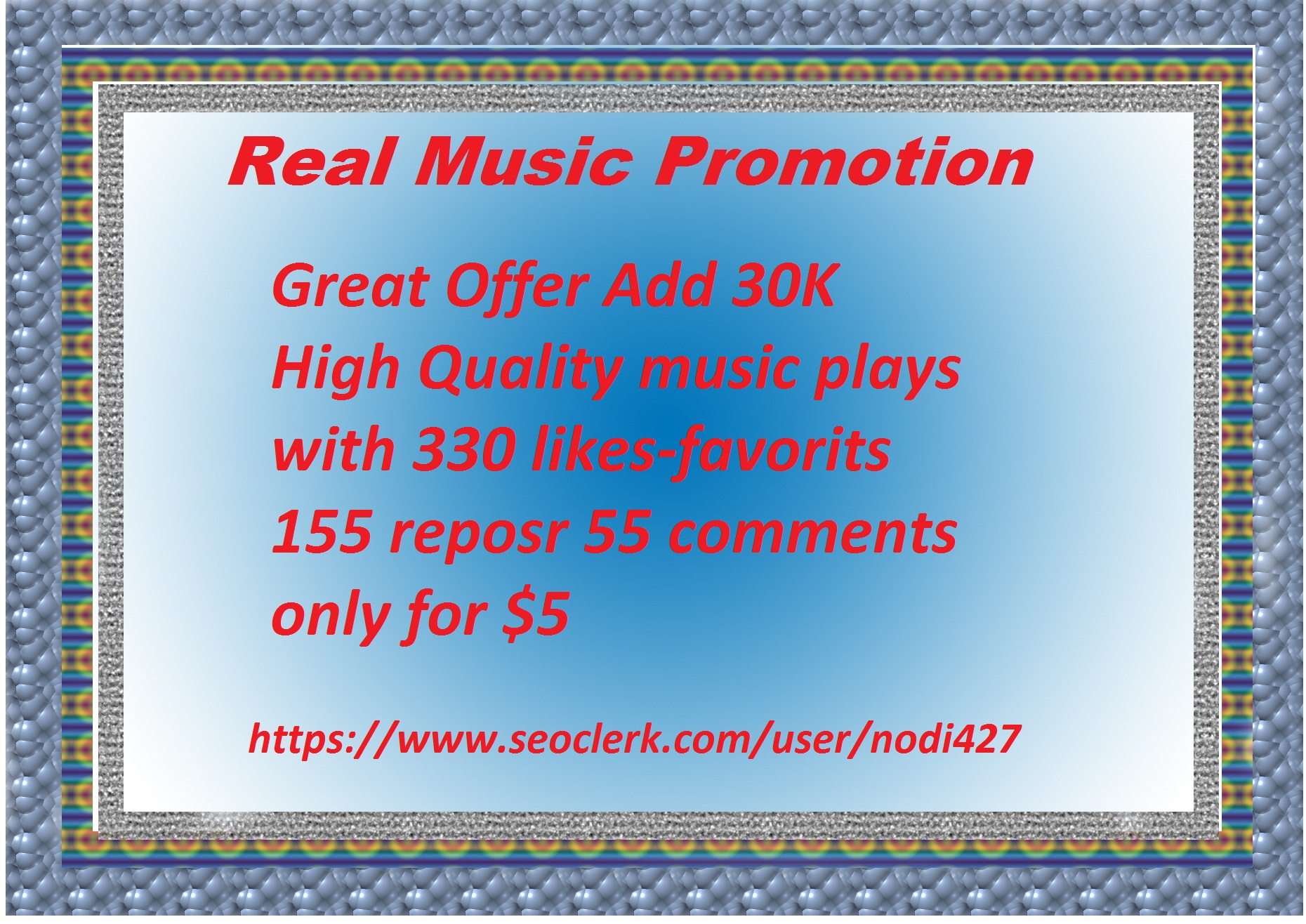 Music promotion 30 K High Quality music play with 330 likes-favorites 155 repost 55 comments