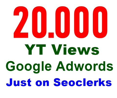 Add 20,000 or 20000 Google Adwords viewers,  Non Drop