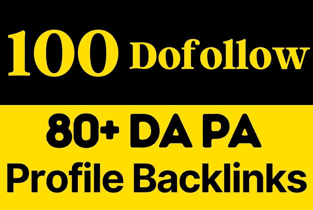 I will do 100 Dofollow High DA80+ SEO Profile Backlinks