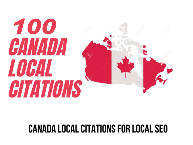 I will do best 100 Live CANADA local SEO citations/Listings. Satisfaction Guaranteed !!