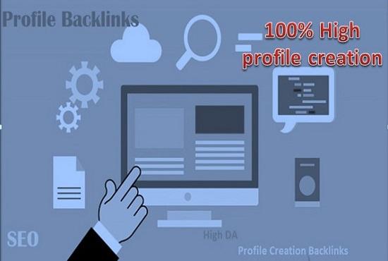 I will do high DA 100+ profile creation backlinks for your website