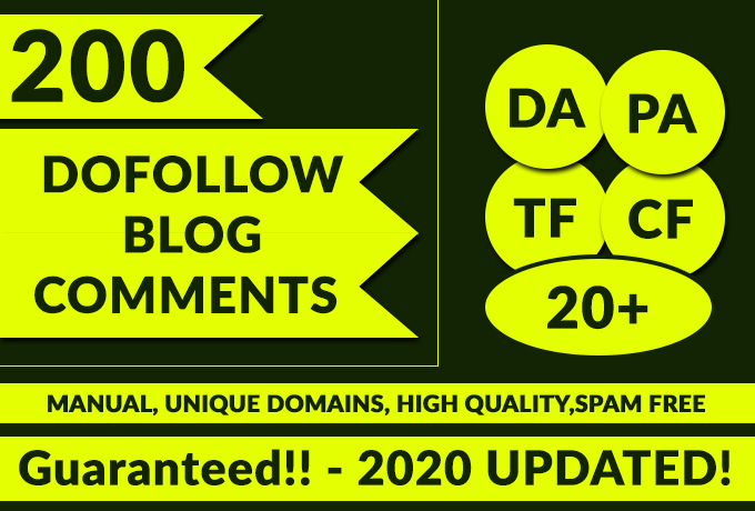 200 Dofollow Blog comments DA PA TF CF 20+ Guaranteed