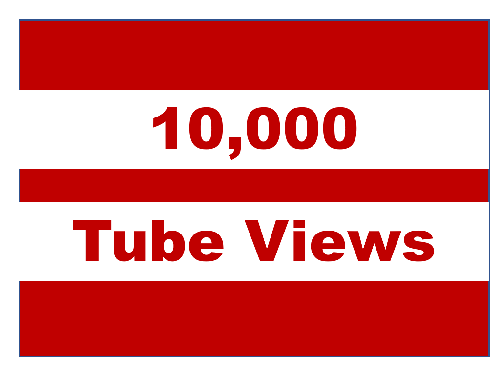 10,000 View Tube - 75% from US UK West Europe India ANZ. 25% or less from other countries