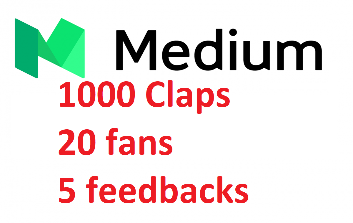 1000 Medium Claps + 20 follows and feedbacks for your article