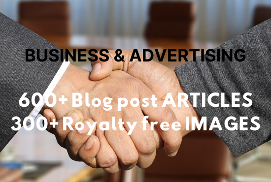 600+ business and advertising blog posts articles and 300+ royalty free stock images