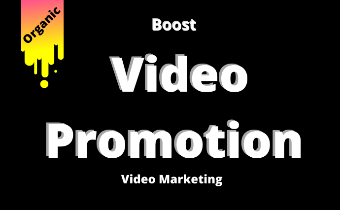 Boost Organic Your Video Promotion on social Networks