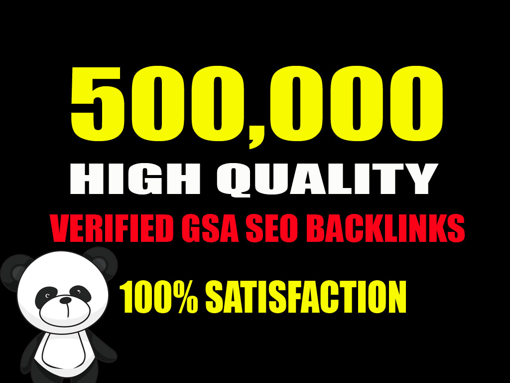 500,000 GSA SER SEO Backlinks For Increase Link Juice and Faster Index on Google's