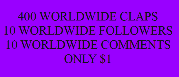 Get you 400 Worldwide Medium claps