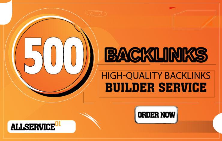 500 Backlinks - high-quality backlinks builder service