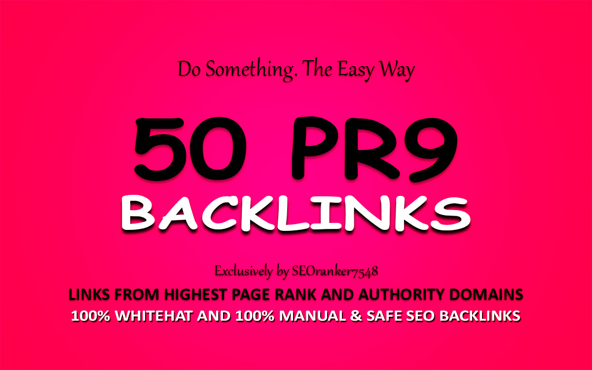 50 Pr9 Highest Authority Backlinks
