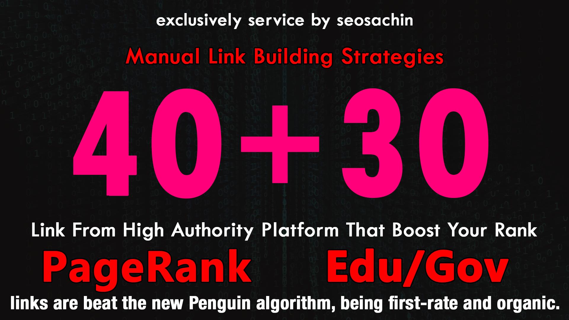 Skyrocket Your Google Rankings, With 40 PR9 + 30 EDU GOV Permanent Backlinking