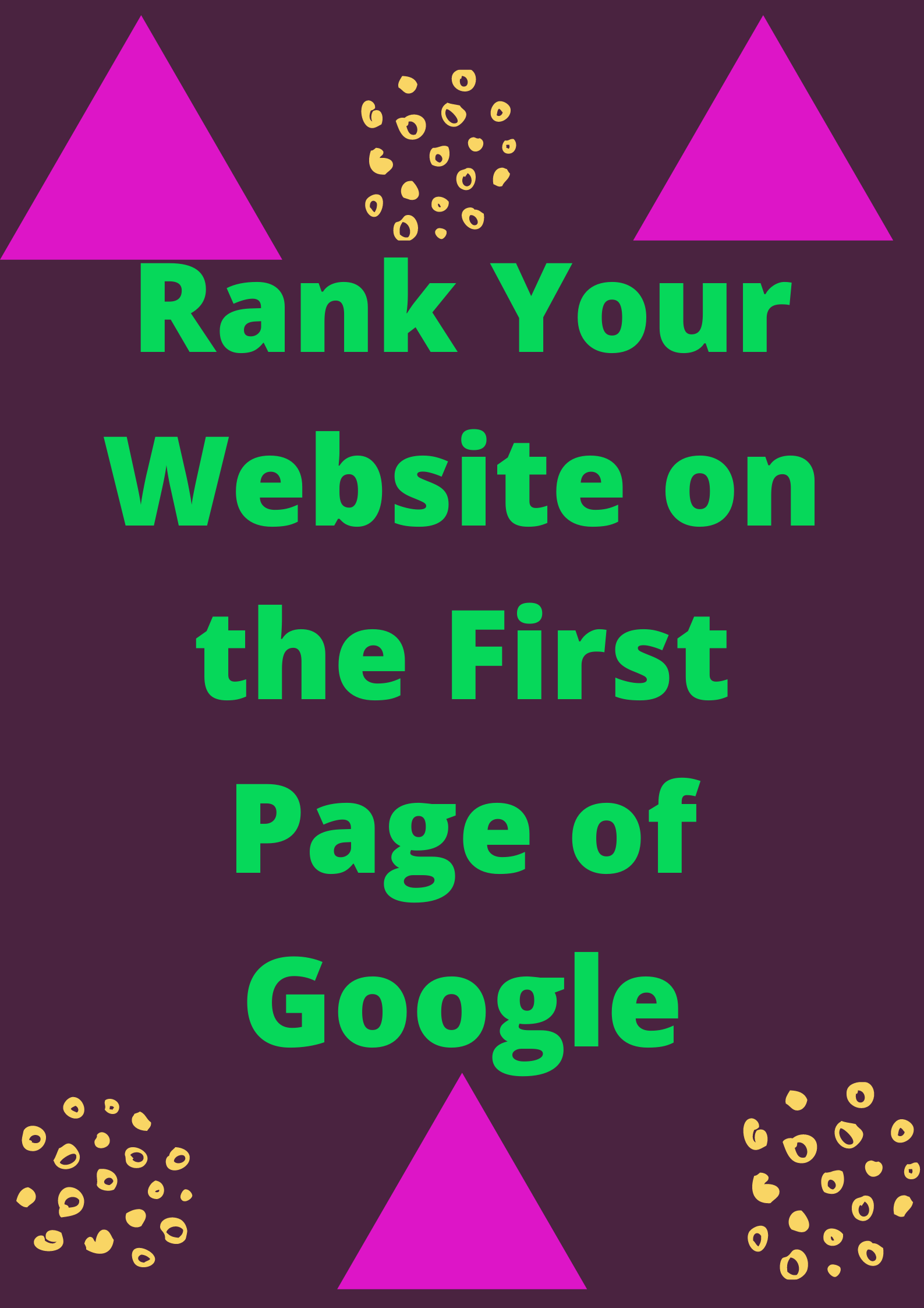I will DO Rank Your Website on the First Page of Google FAST