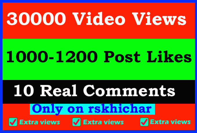 Fast 30000+ video views or 1200+ Likes or 10 comments Social media promotion