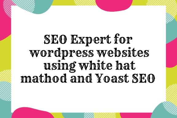 For wordpress website using white hat method and yoast SEO