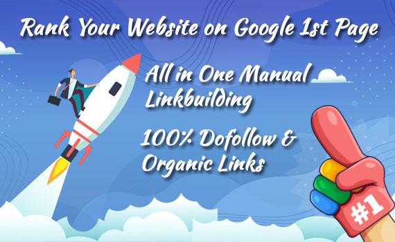 Get to Google First page with high quality monthly SEO Backlinks manual pro package