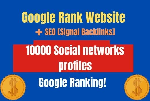 40000 SEO Signal Backlinks Google Rank Website Social Network profiles
