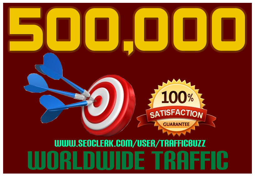 DRIVE 500,000+ Half Million TARGETED Human Traffic to your Website or Blog