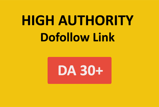 Build DA (Domain Authority) 30+ Do-follow backlink for your website/blog
