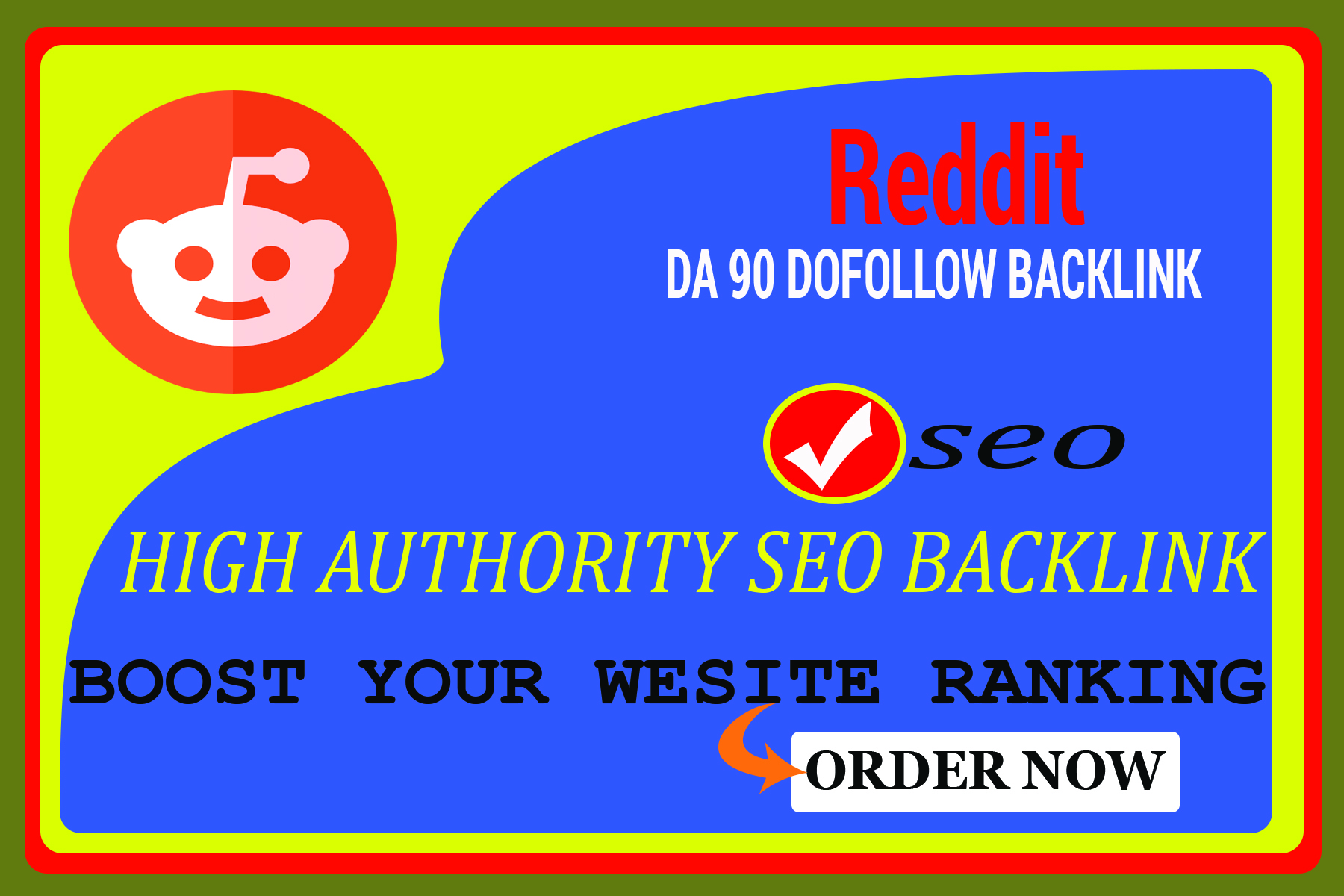 Create 10 DA 97 dofollow backlinks from reddit