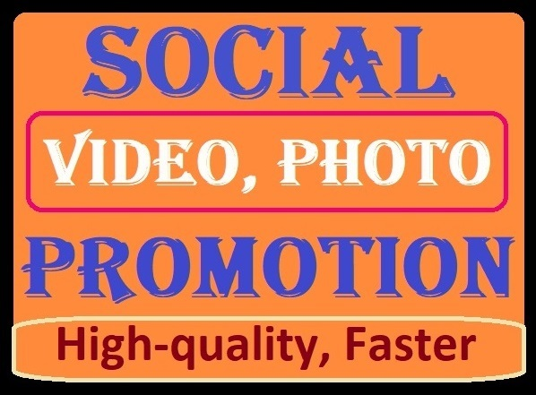 Social Media Video and other Promotion Favourites and High quality