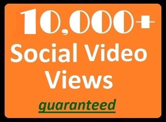 10000+ Social Videos Views Real Promotion instant delivery