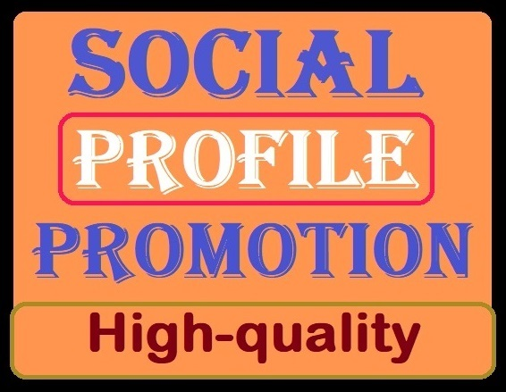 Social Media Profile Promotion High Quality Service