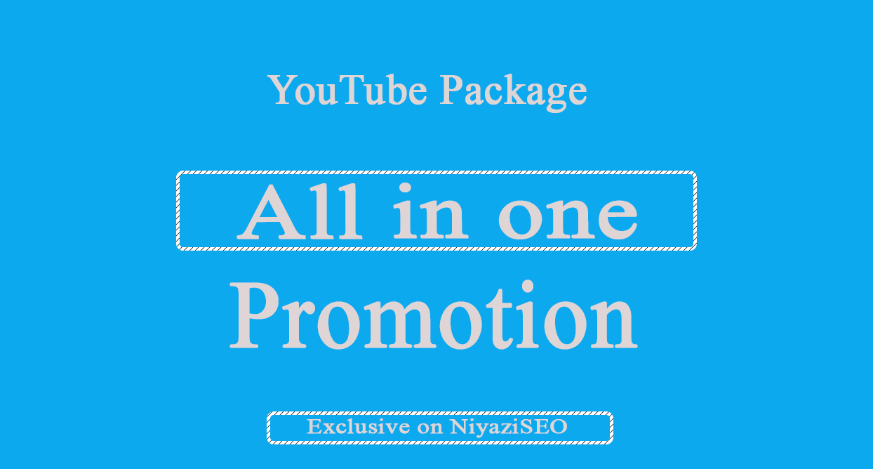 All in one YouTube Package For YouTube Marketing with Promotion