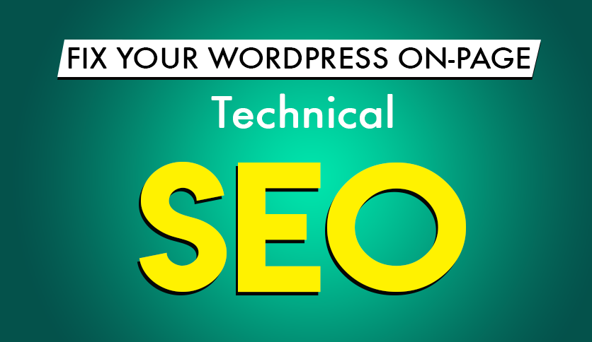Technical WordPress On Page SEO for Google Ranking