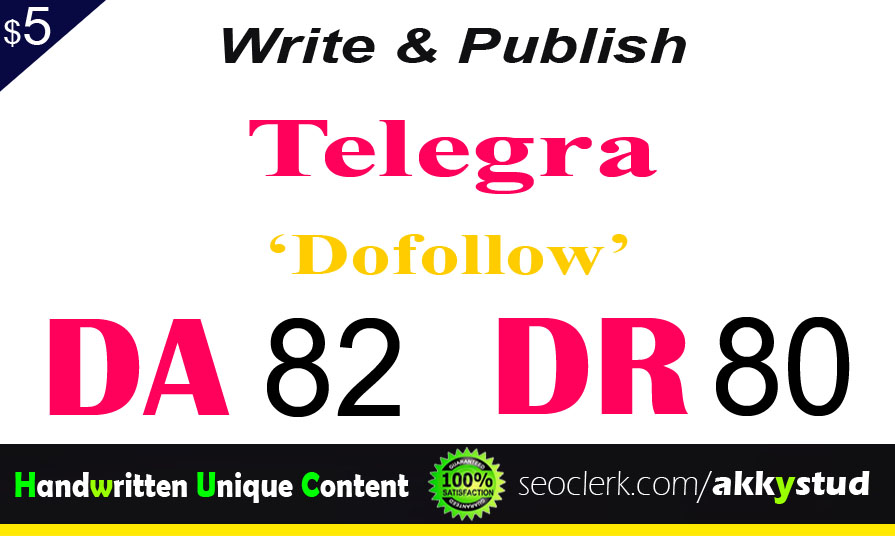"write and publish UNIQUE guest post on ""Telegra"" DA-82"