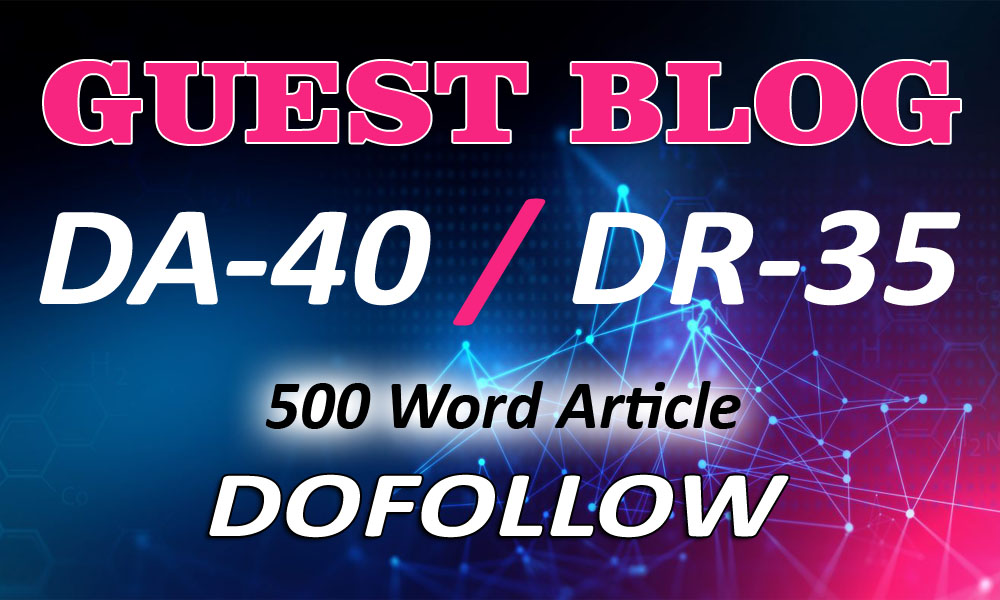 Guest Post On My General NEWS Blog DA 40,  DR-35