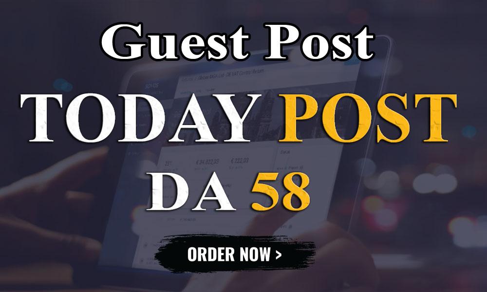 I will publish UNIQUE guest post On DA-58