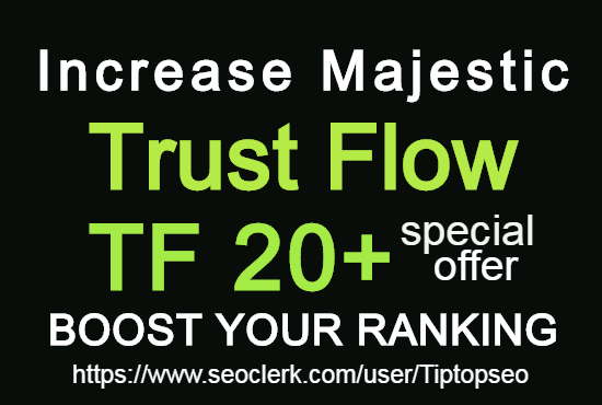 I will increase your website URL majestic trust flow 20+