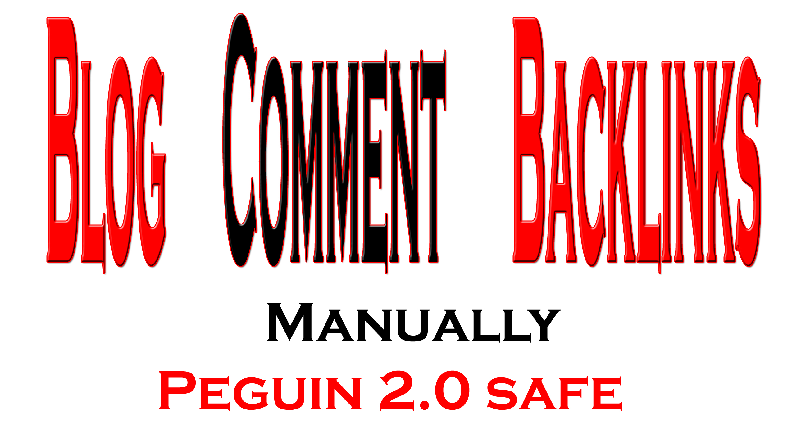 Get Manually Peguin 2.0 safe 5 PR3 + 5 PR4 + 5 PR5 Blog Commenting 100 Dofollow Backlinks