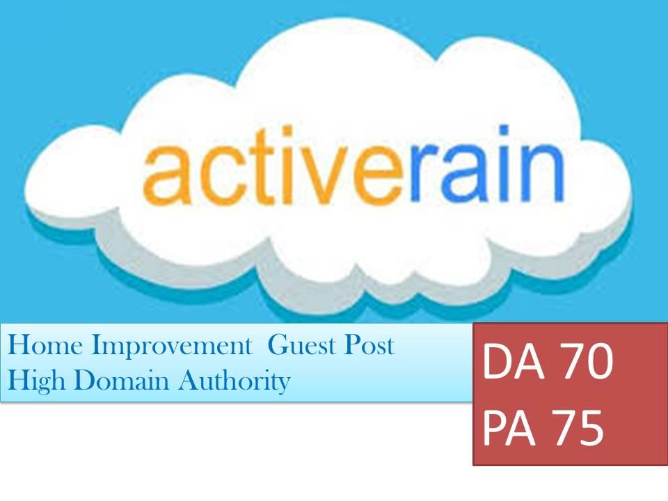 Guest Post on a High DA Active Rain Home Blog DA70 PA75
