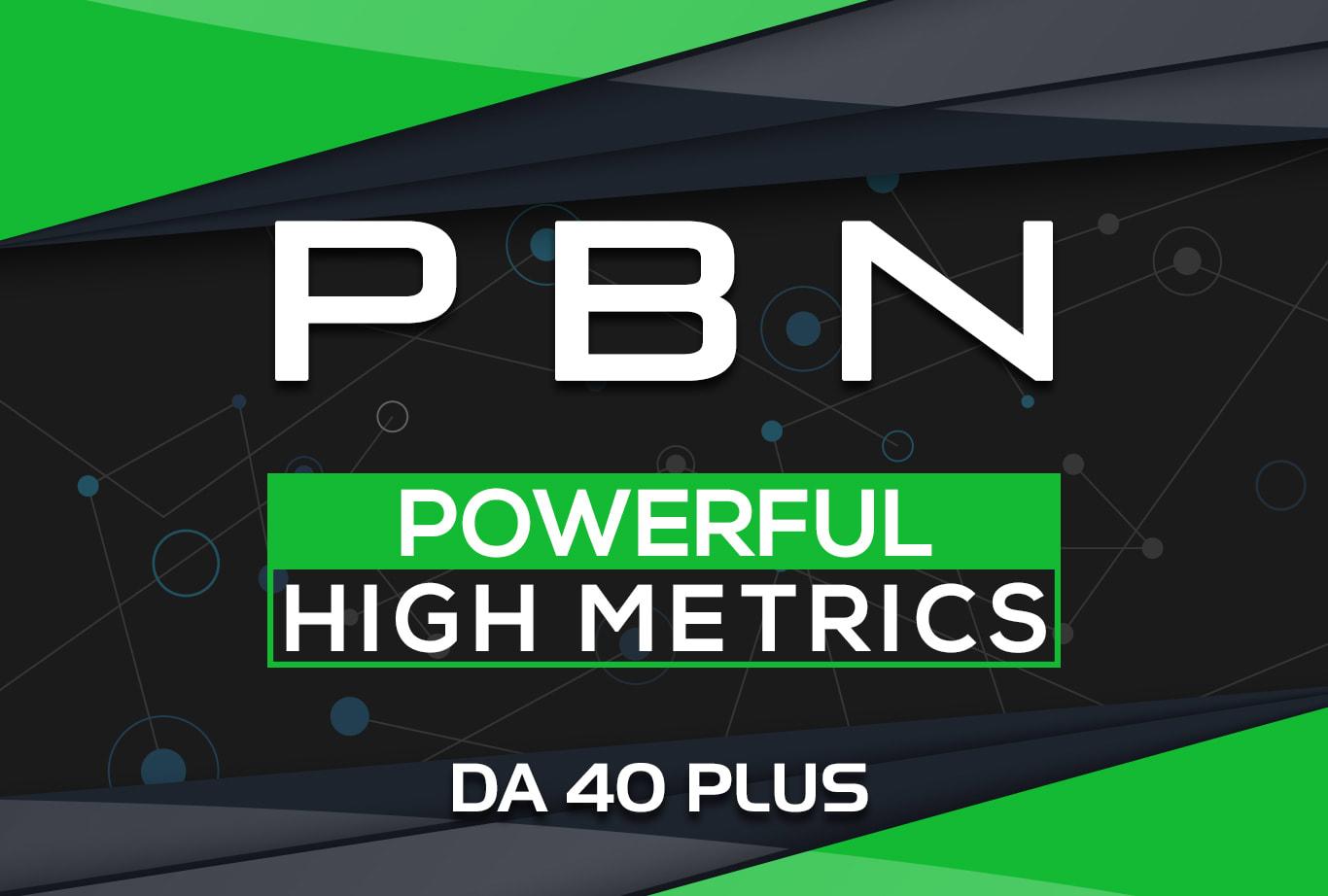 Powerful 20 High Metrics DA40+ PBN Backlink