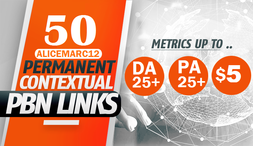 Get 50 PBNs Post With DA/PA 25+ Permanent Backlink