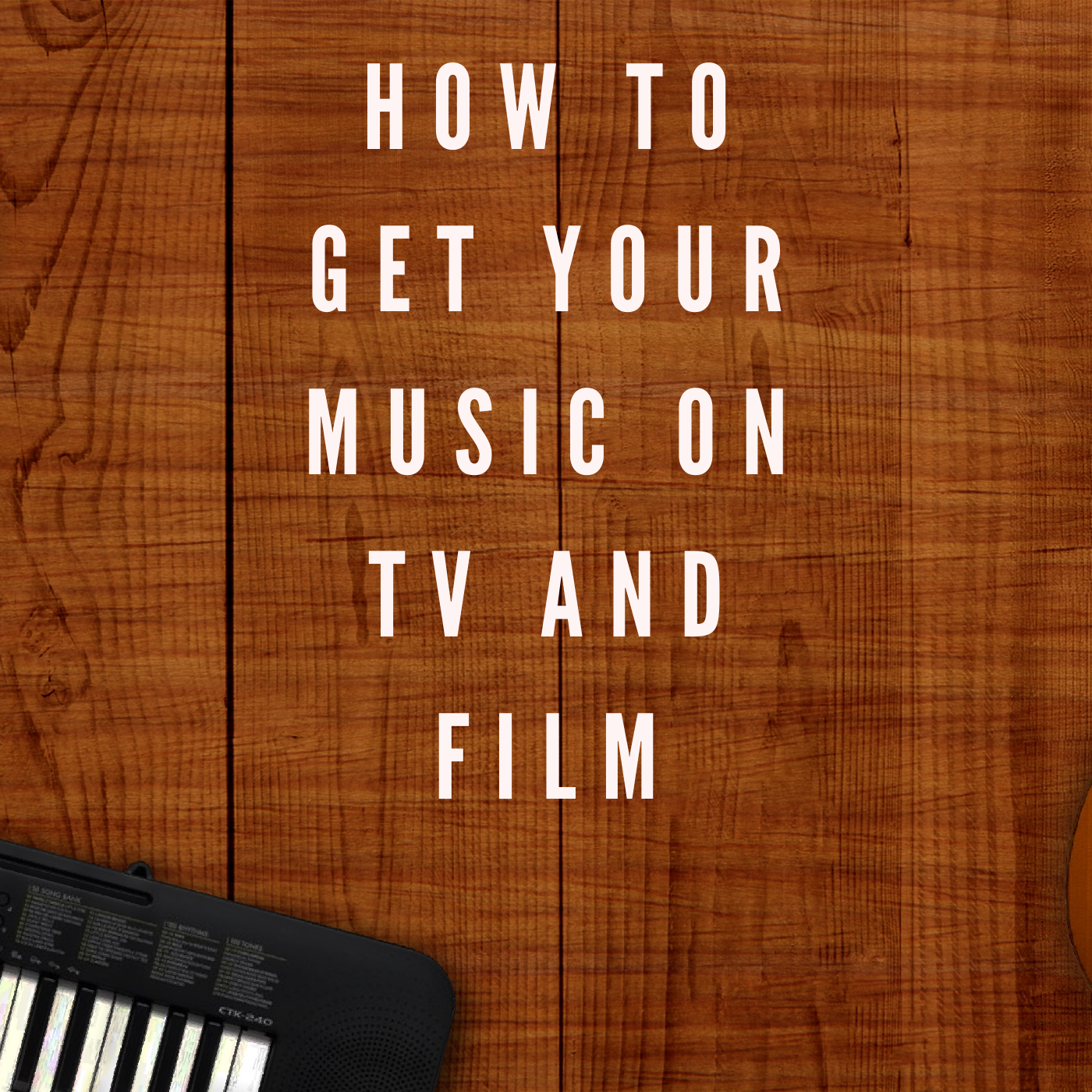 How to get your music on Tv/Film