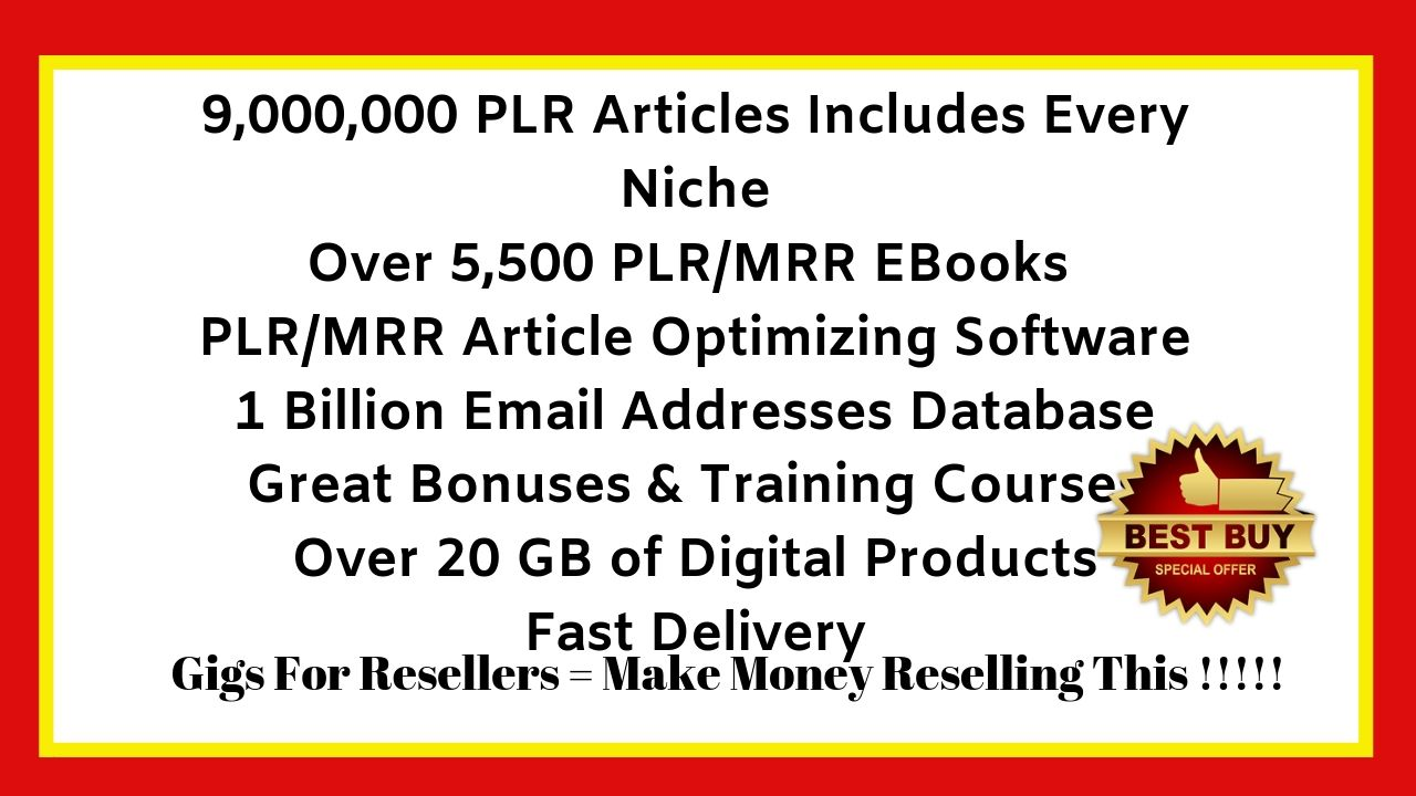 Over 9,000,000 PLR Articles in Every Niche,  Article Optimizing Software,  5,000 Ebooks and Bonuses