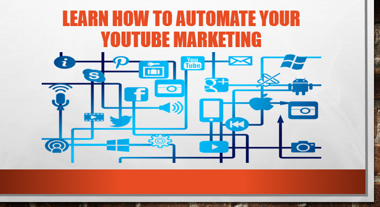 Learn How To Create An Automated YouTube Marketing System To Generate Unlimited Traffic
