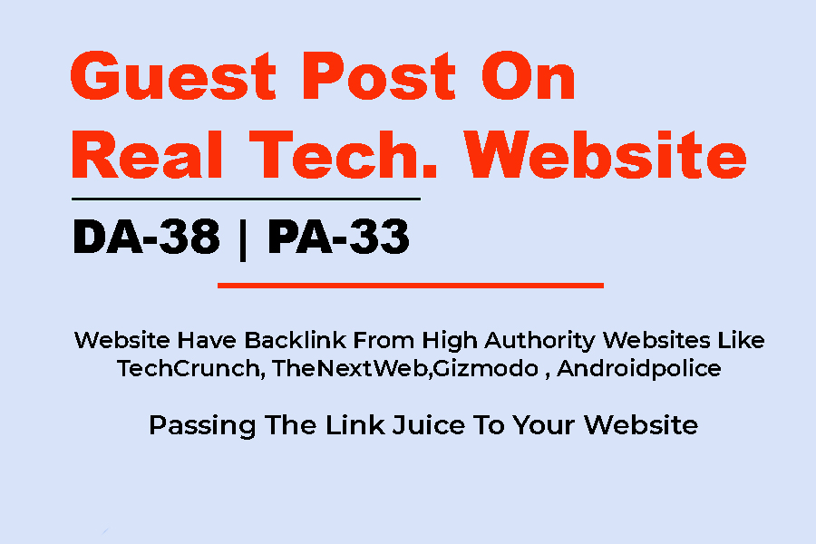 Write a Guest Post On Real Tech. Website With DA-38 & PA-33