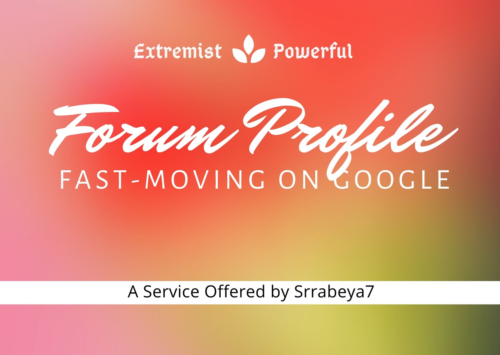 Create Extremist 500+ Powerful Forum Profile Backlinks with User credit for Fast-Ranking on Google