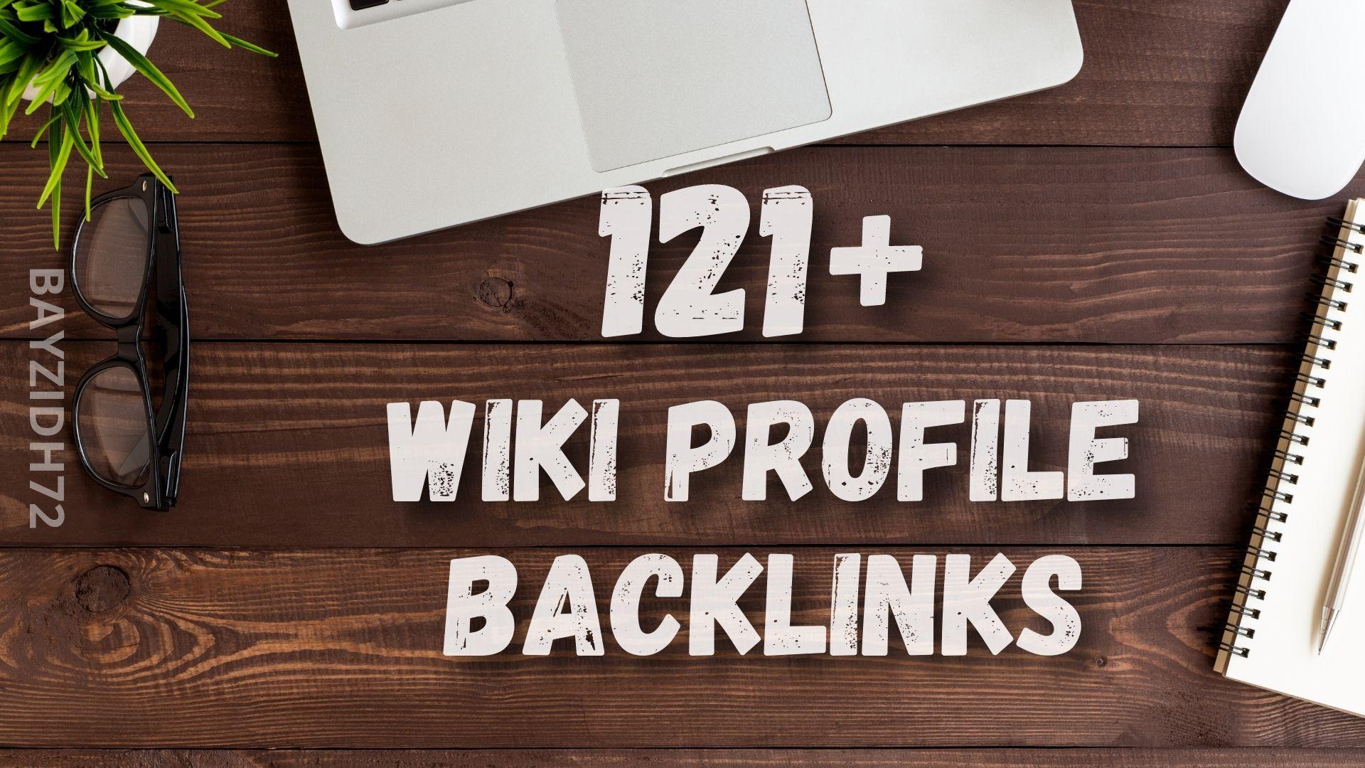 121+ Wiki Profile SEO Backlinks