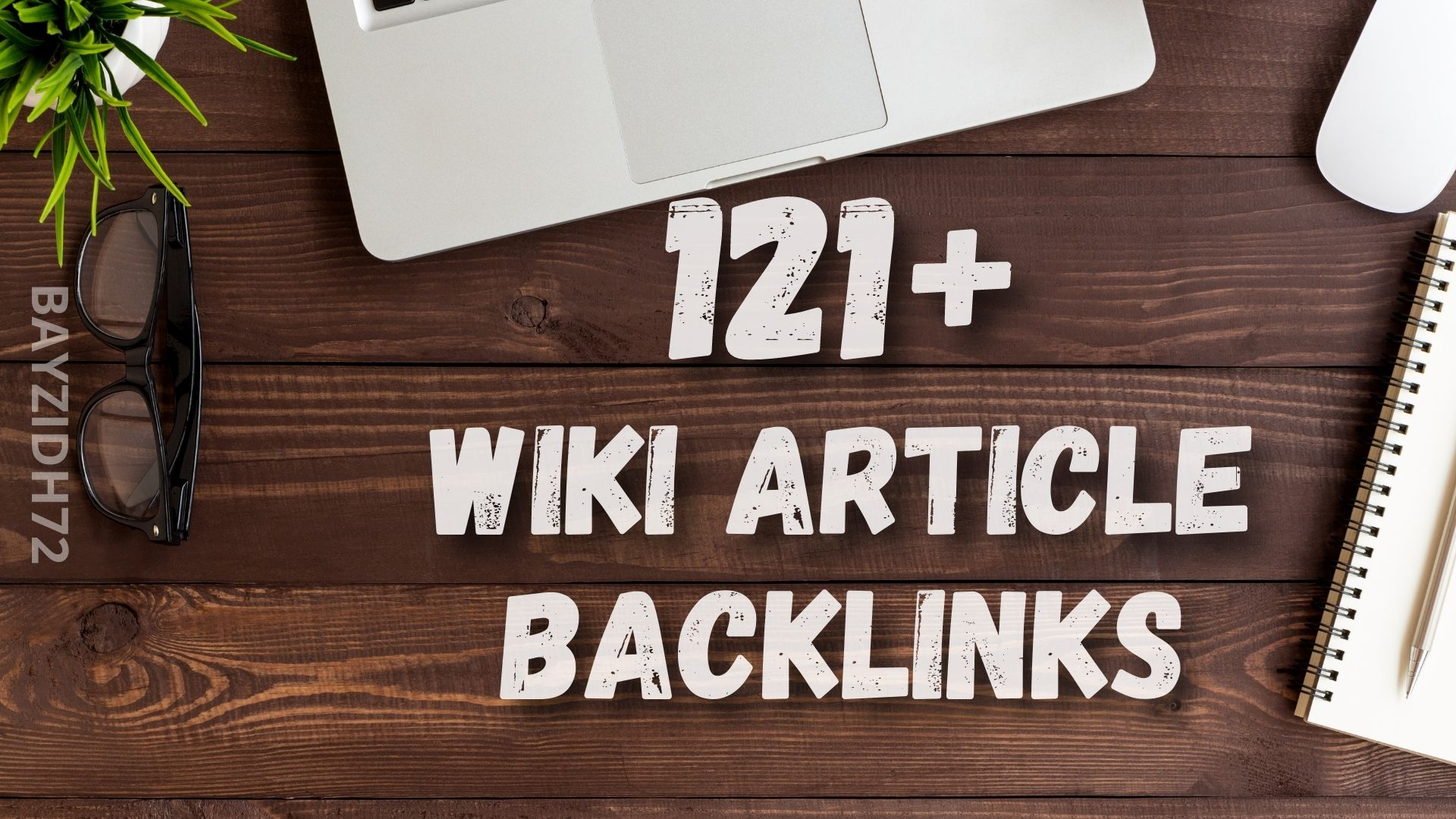 121+ Wiki Article Contextual SEO Backlinks