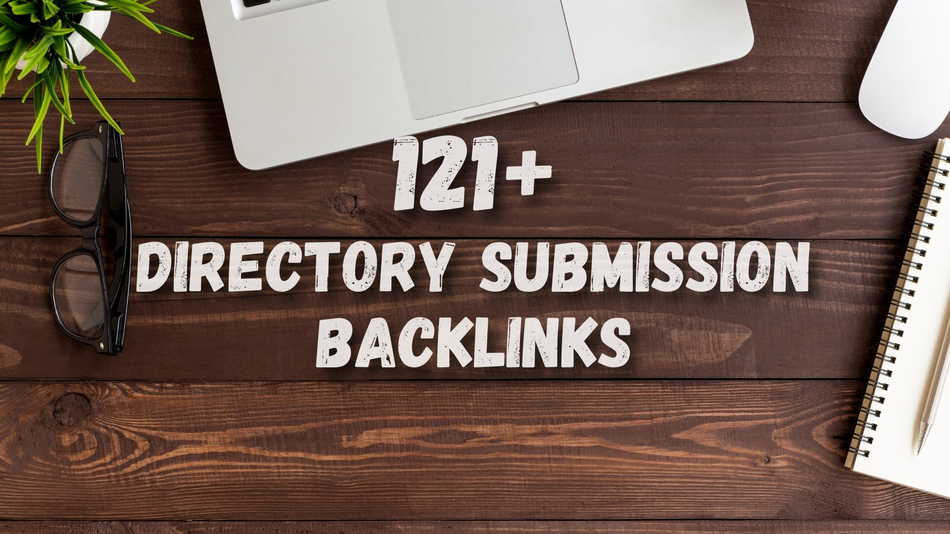 121+ Directory Submission SEO backlinks
