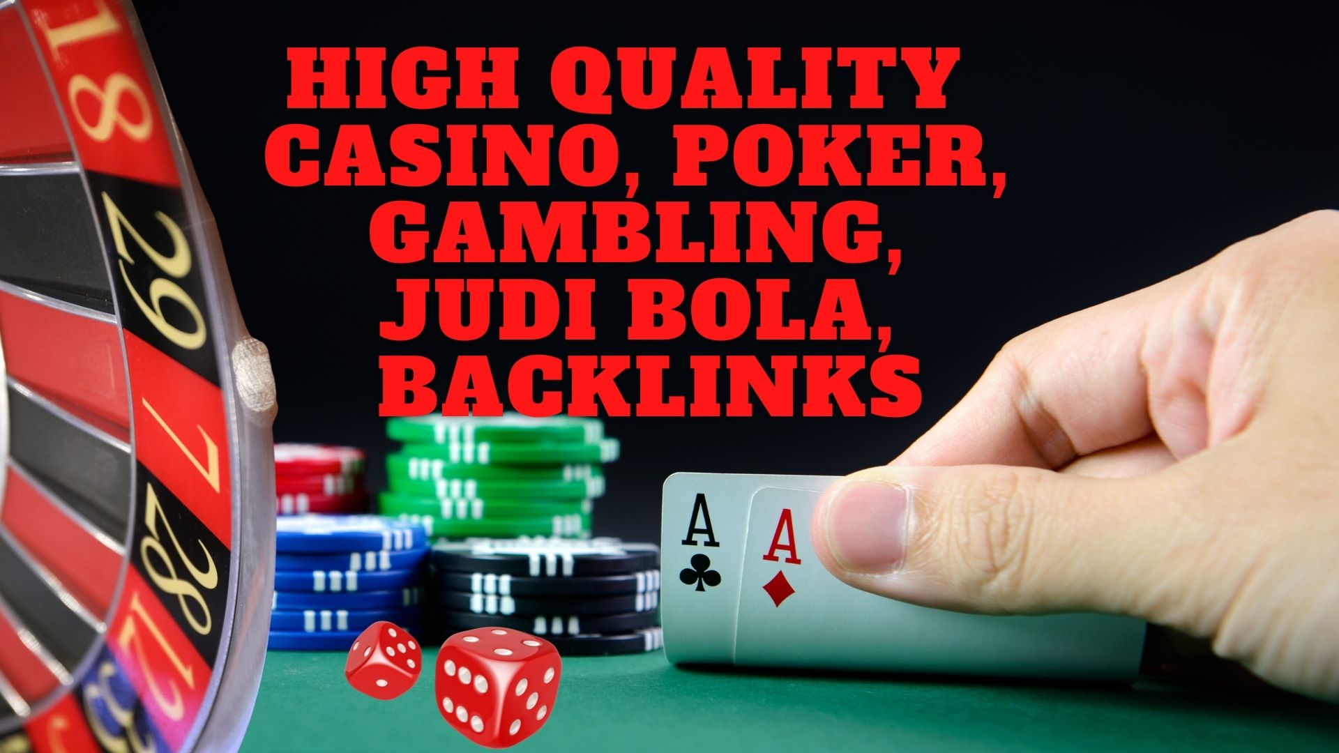 High Quality 1999+ CASINO,  Poker,  Gambling,  Judi bola,  Backlinks With DA70+ DR60+ Homepage