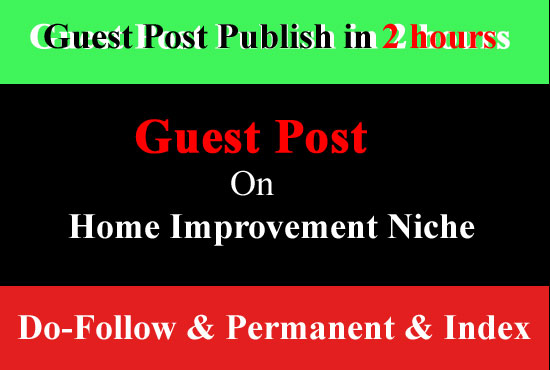I will publish guest post on home improvement,  garden blog