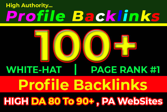 I will do 100 high domain authority SEO profile backlinks,  link building manually