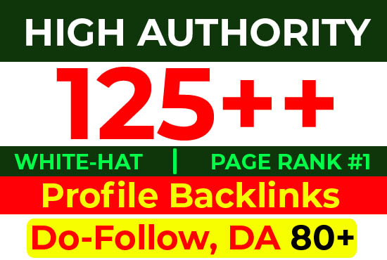 Top Manually 125+ Profile Backlinks DA80 To DA90+ High Authority Website Ranking