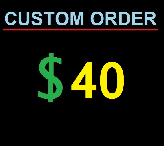 Custom order for my buyer: do not buy if you not talked with me