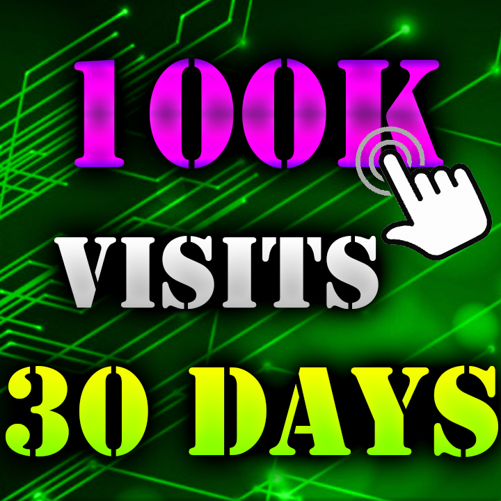 100K Visitors to your Website 30 DAYS